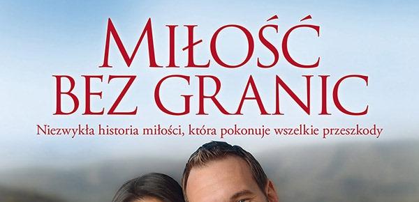 Więcej o: Miłość bez granic – Nick Vujicic, Kanae Vujicic