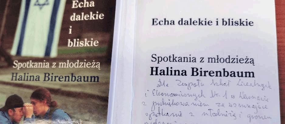 Więcej o: Wspomnienie Pani Haliny Birenbaum